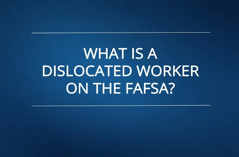 Dislocated Worker FAFSA