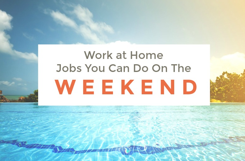 Weekend Jobs from home