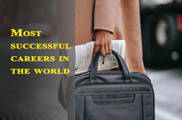 Most successful careers in the world